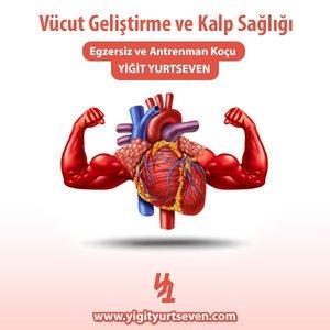 vücut geliştirme ve kalp sağlığı